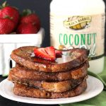 French Toast made with Golden Barrel Coconut Oil