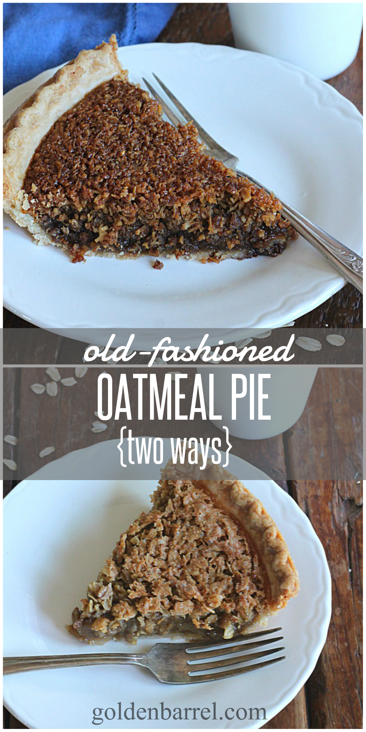Oatmeal Pie Two Ways - Molasses or Brown Sugar